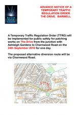 ADVANCE NOTICE OF ANOTHER ROAD CLOSURE, THE DRIVE, BARWELL