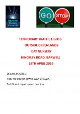 ADVANCE NOTICE OF TRAFFIC LIGHTS ON HINCKLEY ROAD